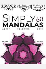 Simply 60 Mandalas: Coloring Book Paperback