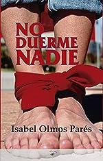 No duerme nadie d'Isabel Olmos Parés