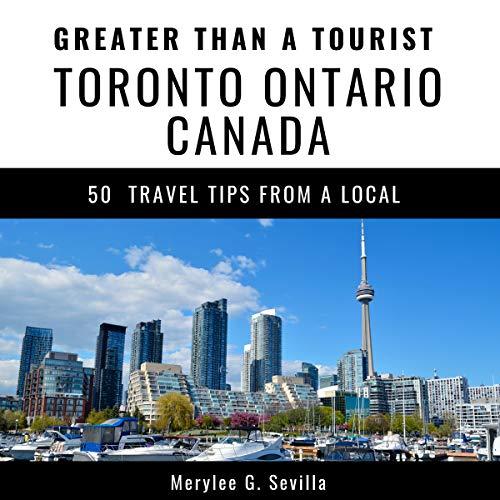 Greater Than a Tourist - Toronto Ontario Canada audiobook cover art