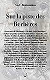 Sur la piste des Berbères (French Edition)