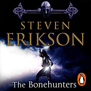The Bonehunters     The Malazan Book of the Fallen 6              By:                                                                                                                                 Steven Erikson                               Narrated by:                                                                                                                                 Michael Page                      Length: 42 hrs     17 ratings     Overall 4.9