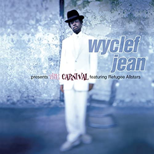 Wyclef Jean feat. Refugee All Stars