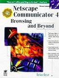 Netscape Navigator 4 Browsing and Beyond