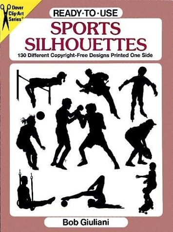 Ready-To-Use Sports Silhouettes: 130 Different Copyright-Free Designs Printed One Side (Clip Art Series)
