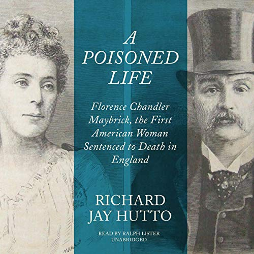 A Poisoned Life Audiobook By Richard Jay Hutto cover art