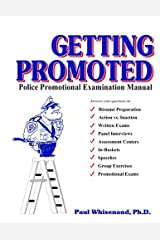 Getting Promoted: Police Promotional Examination Manual Paperback