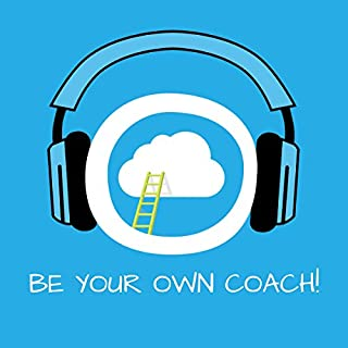 Be Your Own Coach! Self-Coaching by Hypnosis cover art
