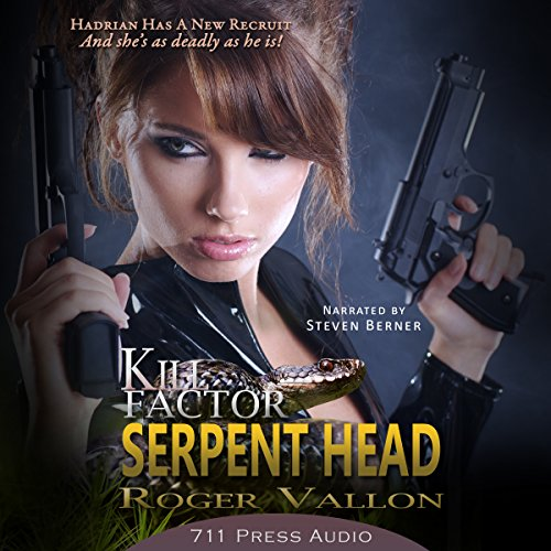 Kill Factor     Serpent Head              By:                                                                                                                                 Roger Vallon                               Narrated by:                                                                                                                                 Steve Berner                      Length: 2 hrs and 2 mins     1 rating     Overall 5.0