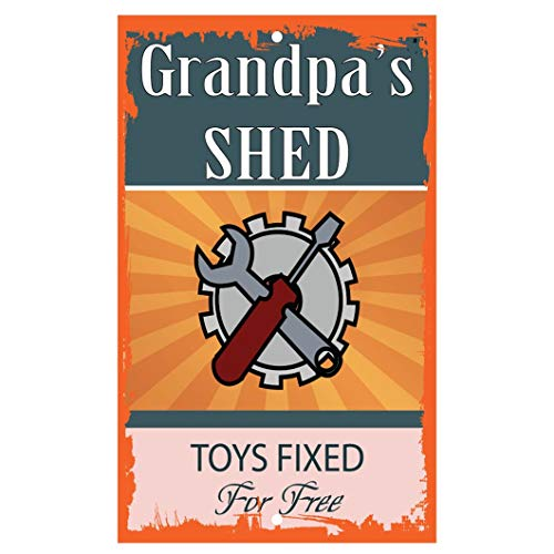 Yohoba Grandpa'S Shed Toys Fixed For Free Style 1 Novelty Funny Aluminum Metal Sign 12' X 18'