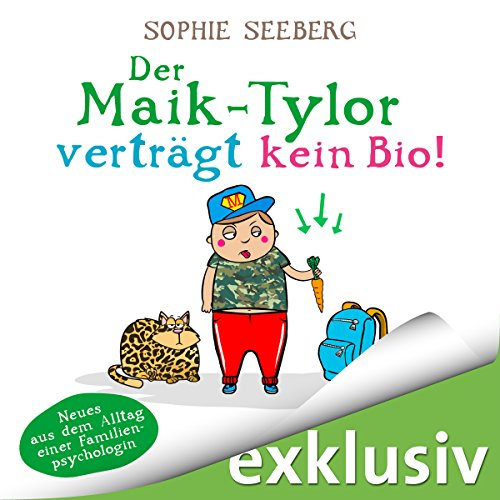 Der Maik-Tylor verträgt kein Bio audiobook cover art