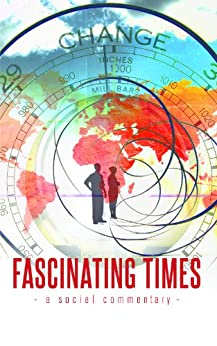 Fascinating Times by [Mal Fletcher]