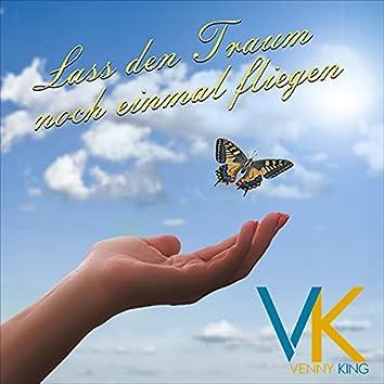 Lass den Traum noch einmal fliegen (Dream on Edition)