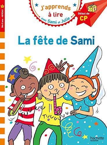 Sami et Julie CP Niveau 1 La fête de Sami
