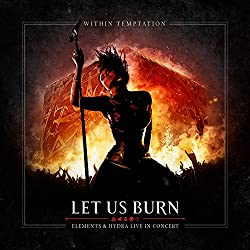 Let Us Burn (Elements & Hydra Live in Concert) - 2 CD