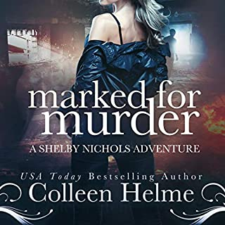 Marked for Murder: A Shelby Nichols Mystery Adventure audiobook cover art