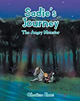 Sadie's Journey: The Angry Monster