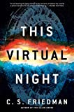 This Virtual Night (The Outworlds series Book 2)