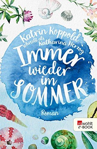 Immer wieder im Sommer (Farben des Sommers 1)