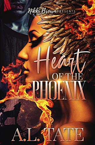 Heart Of The Phoenix by [A.L.  Tate ]