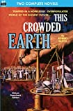 This Crowded Earth & Reign of the Telepuppets
