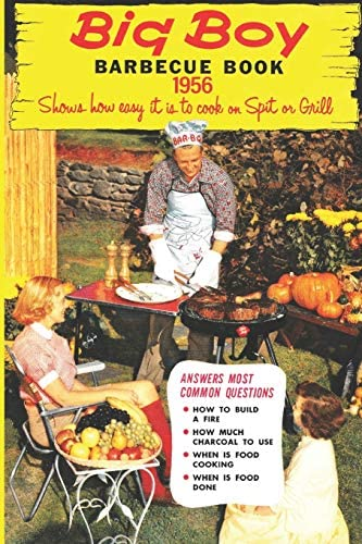 Big Boy Barbecue Book 1956 Shows how easy it is to cook on a Spit or Grill Artimorean Vintage product image