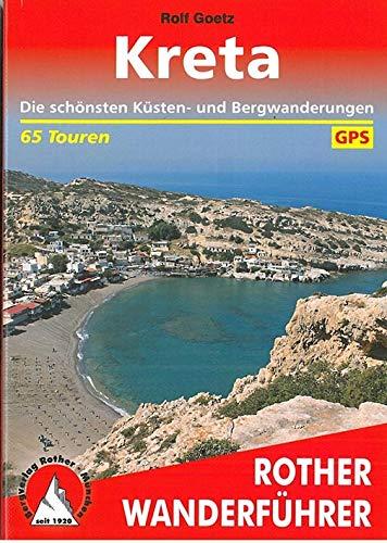 Kreta: Die schönsten Küsten- und Bergwanderungen. 65 Touren. Mit...