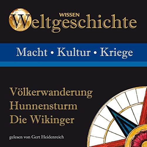 Völkerwanderung, Hunnensturm, Die Wikinger Titelbild