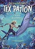 Tex Patton y la isla de plástico (Isla del Tiempo)