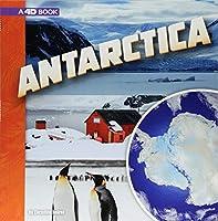 Antarctica: A 4D Book (Investigating Continents)
