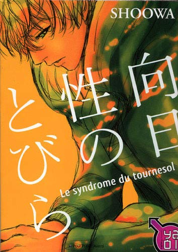 Syndrome du tournesol (le)