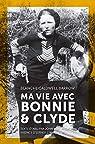 Ma vie avec Bonnie & Clyde par Caldwell Barrow