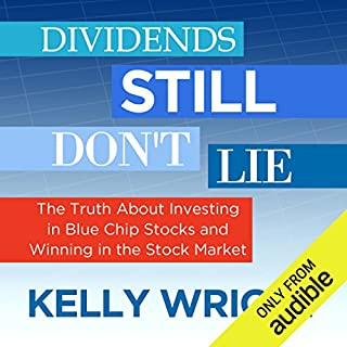 Dividends Still Don't Lie: The Truth About Investing in Blue Chip Stocks and Winning in the Stock Market Titelbild