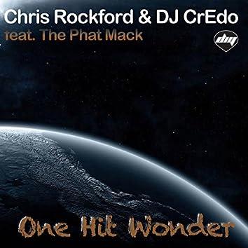 One Hit Wonder (feat. The Phat Mack)