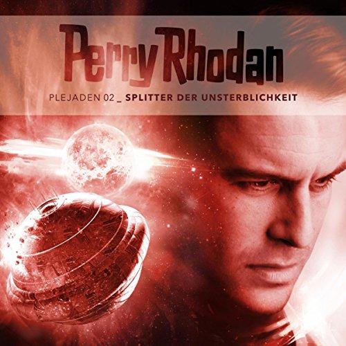 Splitter der Unsterblichkeit (Perry Rhodan - Plejaden 2) Titelbild