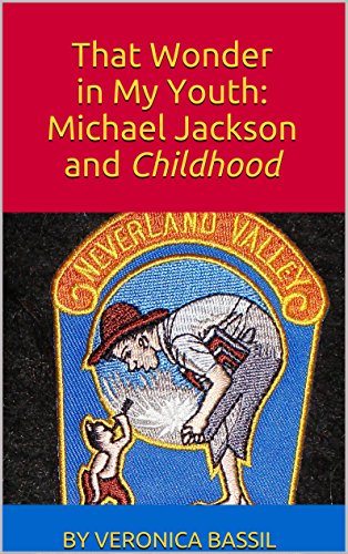 That Wonder in My Youth: Michael Jackson and Childhood (English Edition)
