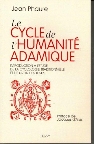 Le cycle de l'humanité adamique