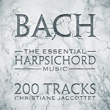 Bach: The Essential Harpsichord Music - 200 Tracks
