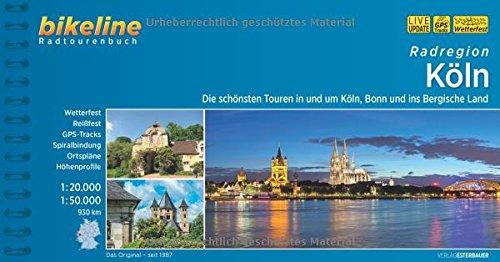 Köln Radatlas: Die schönsten Radtouren in und um Köln, Bonn und ins Bergische Land. Ein original bikeline-Radtourenbuch. wasserfest und reißfest