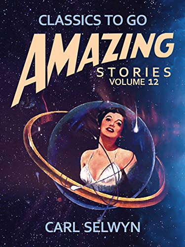Amazing Stories Volume 12 (English Edition)