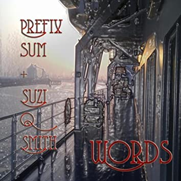 Words (feat. Suzi Q Smith) - EP