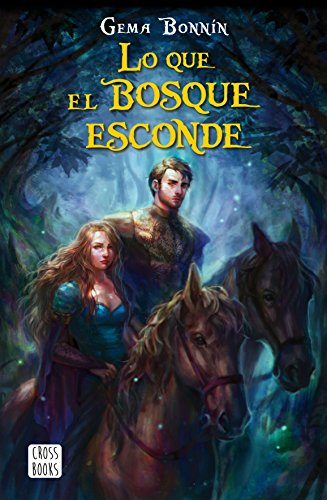 Lo que el bosque esconde (Crossbooks)