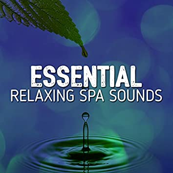 Essential Relaxing Spa Sounds