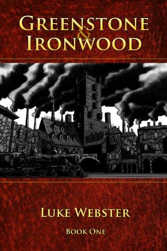 Greenstone And Ironwood, Book One