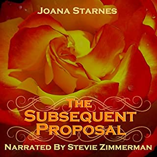 The Subsequent Proposal: A Tale of Pride, Prejudice & Persuasion                   By:                                                                                                                                 Joana Starnes                               Narrated by:                                                                                                                                 Stevie Zimmerman                      Length: 6 hrs and 34 mins     46 ratings     Overall 4.5
