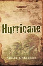Hurricane: A novel of the 1900 Galveston Hurricane