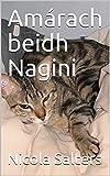Amárach beidh Nagini (Icelandic Edition)