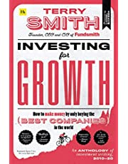 Investing for Growth: How to make money by only buying the best companies in the world – An anthology of investment writing, 2010–20