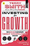 """Investing for Growth: How to make money by only buying the best companies in the world €"""" An anthology of investment writing, 2010€""""20"""