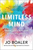 Image of Limitless Mind: Learn, Lead, and Live Without Barriers