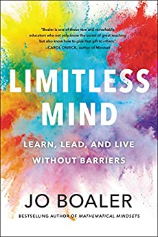 Limitless Mind: Learn, Lead, and Live Without Barriers by [Jo Boaler]